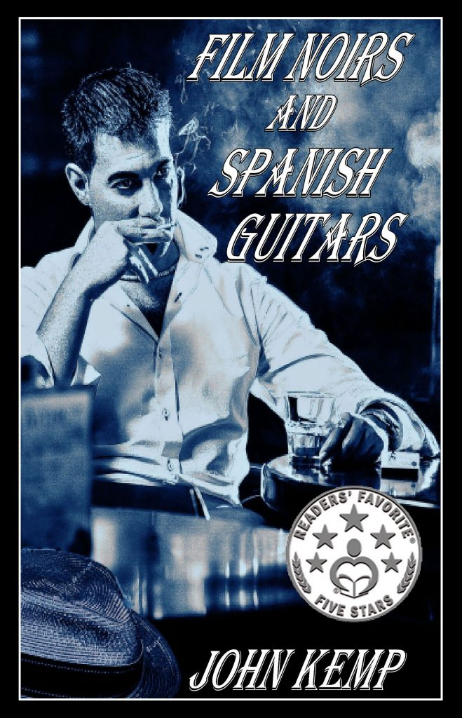 Film Noirs & Spanish Guitars cover 5-star